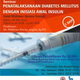 Seminar Penatalaksanaan Diabetes Mellitus Dengan Inisiasi Awal Insulin